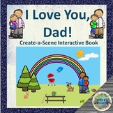 'I Love You, Dad' - Father's Day Create-a-Scene Interactive Book