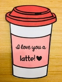 """""""I Love You a 'Latte'"""" - Valentine's Day Letter Writing Activity"""