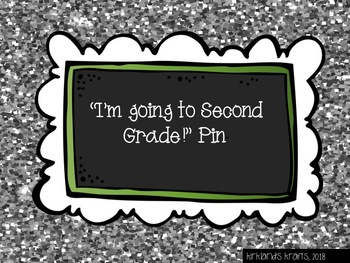 """""""I'M GOING TO SECOND GRADE!"""" PIN"""
