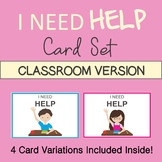 """I NEED HELP"" VISUAL AID for the Classroom. Perfect for ki"