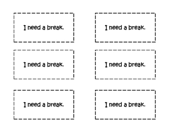 """I Need a Break"" Cards"