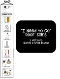"""I Need to Go..."" Door Sign Visuals for Autism, Special Ed & Elementary Ed"