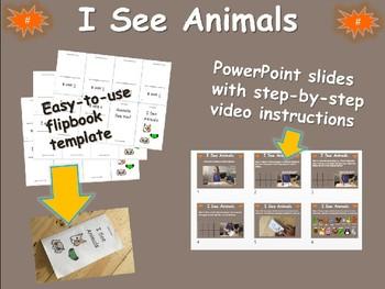 """I SEE ANIMALS"" - easy steps & flip-book template (for Kindergarten & 1st grade)"