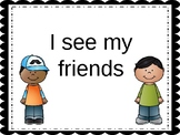 """I See My Friends"" editable adapted book (classmate recognition)"