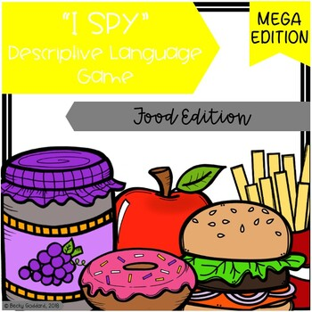 """I Spy"" Descriptive Language MEGA Game - Food Edition"