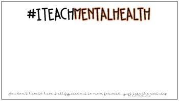 """I Teach Mental Health"" Poster"