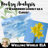 """I Wandered Lonely as a Cloud"" Poetry Analysis--TPCASTT"