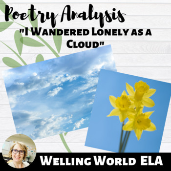 """""""I Wandered Lonely as a Cloud"""" Poetry Analysis--TPCASTT"""