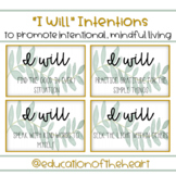 """I Will"" Intentions"