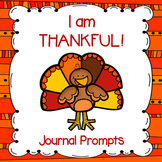 """I am Thankful"" Journal Prompts (Perfect for Thanksgiving"