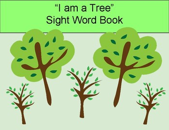 """Little Readers Sight Word Book (""""I am a Tree"""")"""