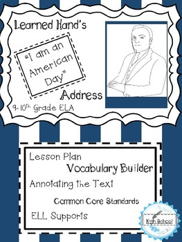 """I am an American Day"" Address- Common Core Close Read and Annotation Lesson"
