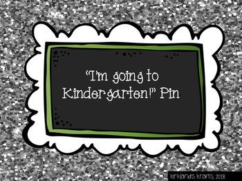 """I am going to Kindergarten!"" Pin"