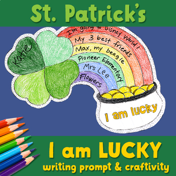 """""""I am lucky"""" craftivity and writing prompt NO-PREP PRINTABLE"""