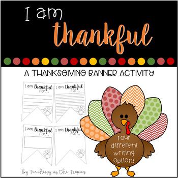 """I am thankful"" Thanksgiving Banner Activity"
