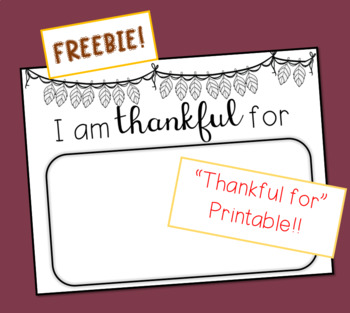 """I am thankful for..."" - FREEBIE - Printable"