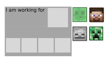 'I am working for' chart - minecraft theme