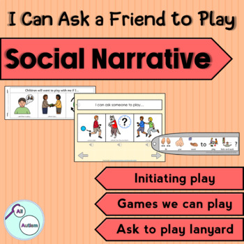 """""""I can ask to play"""" social narrative for Autism and Special Education"""