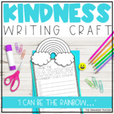 I can be the Rainbow Writing Craftivity | Valentine's Day