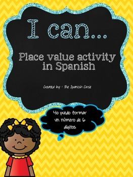 """""""I can.."""" place value activity in Spanish"""
