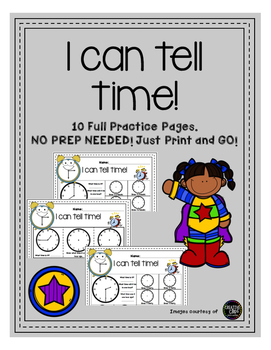 K, 1st and 2nd Grade Telling time - No prep, print and GO!