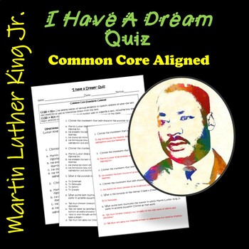 """I have A Dream""  Quiz: Common Core Aligned"