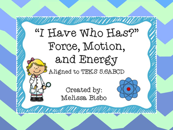 """I have Who Has?"" Force, Motion, and Energy"
