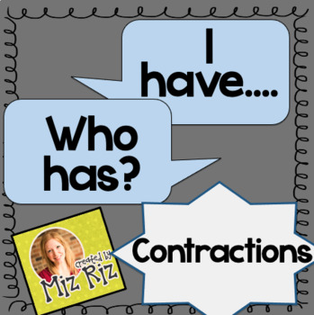 """""""I have... Who has?"""" Contractions Activity!"""