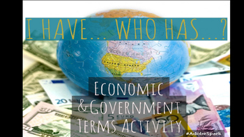 """""""I have... Who has...?"""" Government & Economic Terms Activity"""
