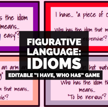 """""""I have, Who has"""" Idioms!"""