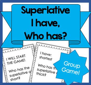"""""""I have... Who has?"""" Superlatives Activity!"""