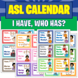 """I have, who has?""  ASL Calendar & Seasons Signs"