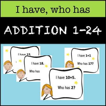 """I Have, Who Has"" Addition 1-24"