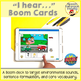 """""""I hear..."""" Environmental Sounds Boom Cards for Distance Learning"""