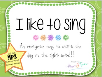 """I like to Sing"" Energetic MP3 Song w/ Writing Prompt. Inspire Creative writing."