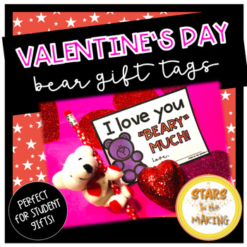 I love you BEARY much Valentines gift tags Student Valentines Day gift ideas