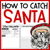 How To Catch Santa | STEM Challenge | Book Extension