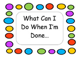 """I'm Done, Now What"" Bulletin Board Posters"