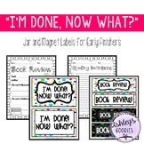 """I'm Done, Now What?"" Jar and Magnet Labels for Early Finishers"