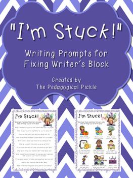 """I'm Stuck!"" Writing Prompts"