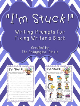 """I'm Stuck!"" Writing Prompts"