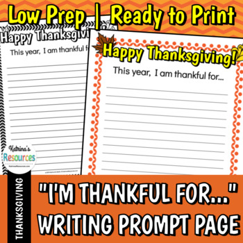"""""""I'm Thankful For..."""" Thanksgiving Prompt Paper"""