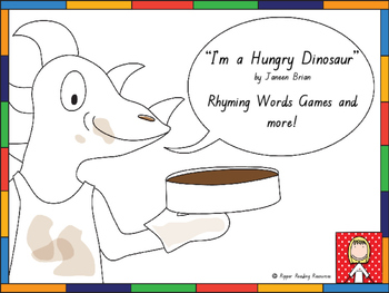 """I'm a Hungry Dinosaur"" rhyming words games and more!"