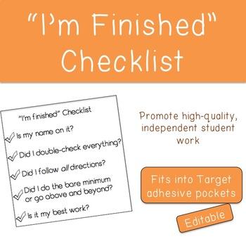 """I'm finished"" Checklist"