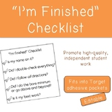 """I'm finished"" Checklist"