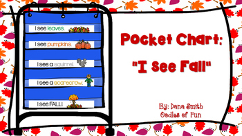"""I see Fall!""  pocket chart"