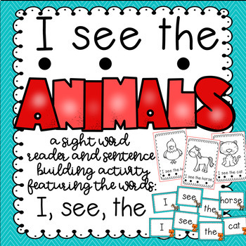 """I see the"" sight word reader and sentence builder"