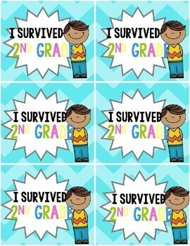 """I survived (grade)"" End of the Year Brag Tags"