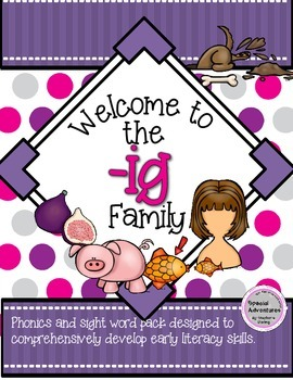 -IG WORD FAMILY PHONICS AND SIGHT WORD WORK EARLY LITERACY