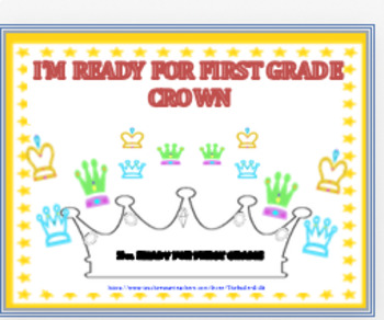 """""""IM READY FOR FIRST GRADE!"""" ~ CROWN"""
